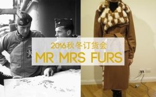 mr&mrs furs - 2016秋冬訂貨會