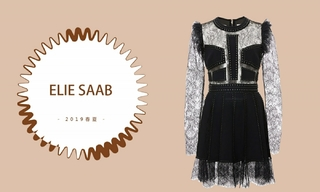 Elie Saab - 坚守完美主义(2019春夏预售款)