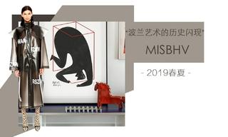 Misbhv-波兰艺术的历史闪现 (2019春夏)