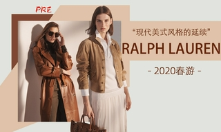 Ralph Lauren - 現代美式風格的延續(2020春游 預售款)