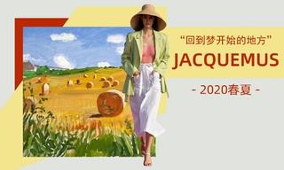 Jacquemus - 回到夢開始的地方(2020春夏)