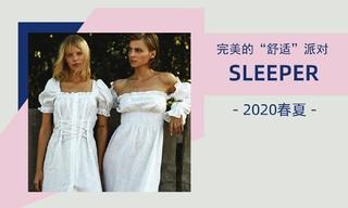 """Sleeper - 完美的""""舒適""""派對(2020春夏)"""