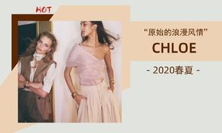 Chloe - 原始的浪漫風情(2020春夏)